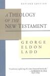 Ladd - NT Theology